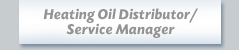 heating oil distributor / service manager